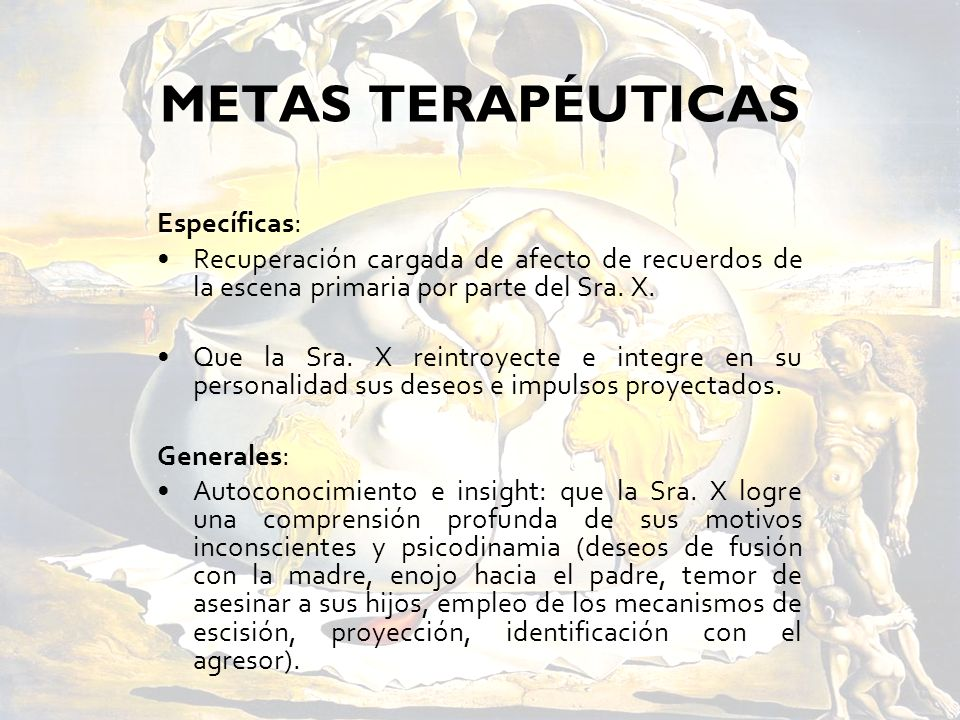 METAS TERAPÉUTICAS Específicas: