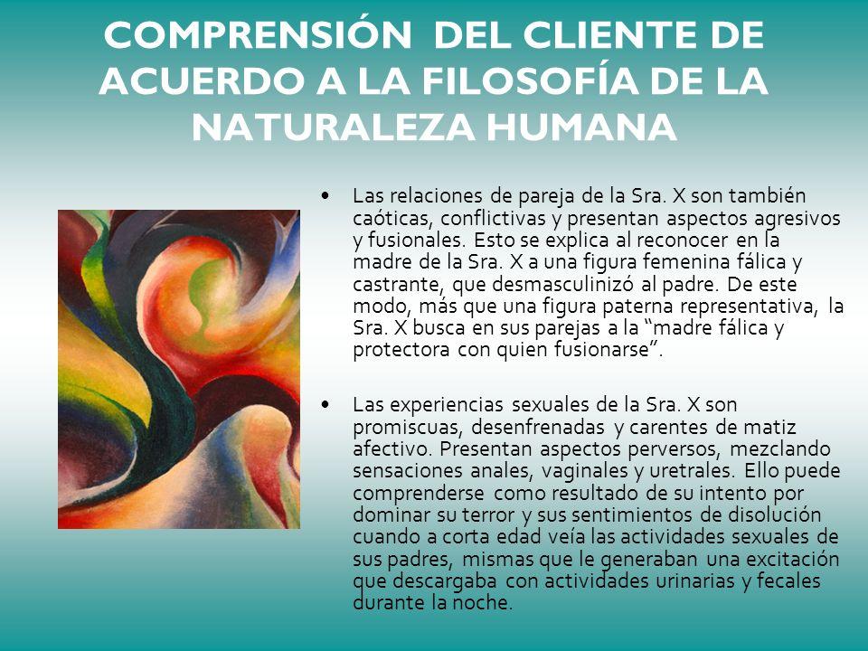 COMPRENSIÓN DEL CLIENTE DE ACUERDO A LA FILOSOFÍA DE LA NATURALEZA HUMANA