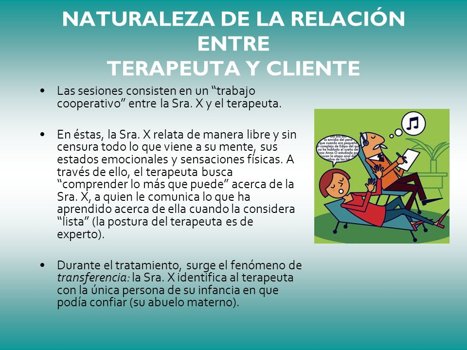 NATURALEZA DE LA RELACIÓN ENTRE TERAPEUTA Y CLIENTE