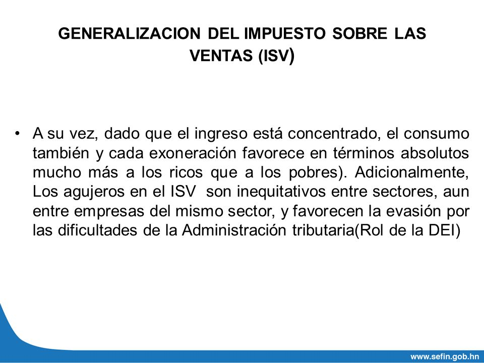 GENERALIZACION DEL IMPUESTO SOBRE LAS VENTAS (ISV)