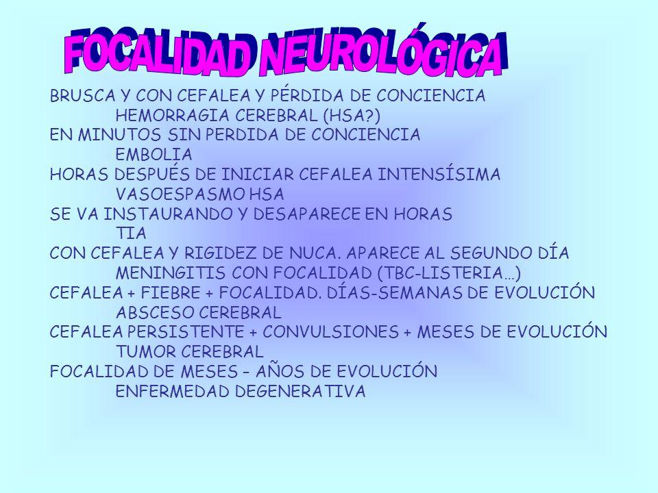 FOCALIDAD NEUROLÓGICA