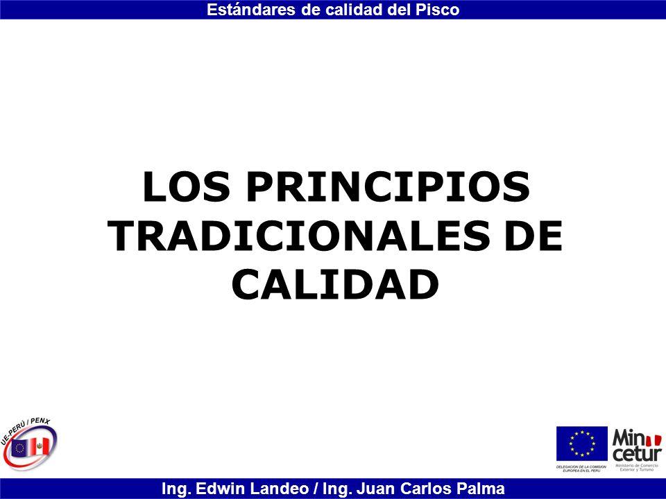 LOS PRINCIPIOS TRADICIONALES DE CALIDAD