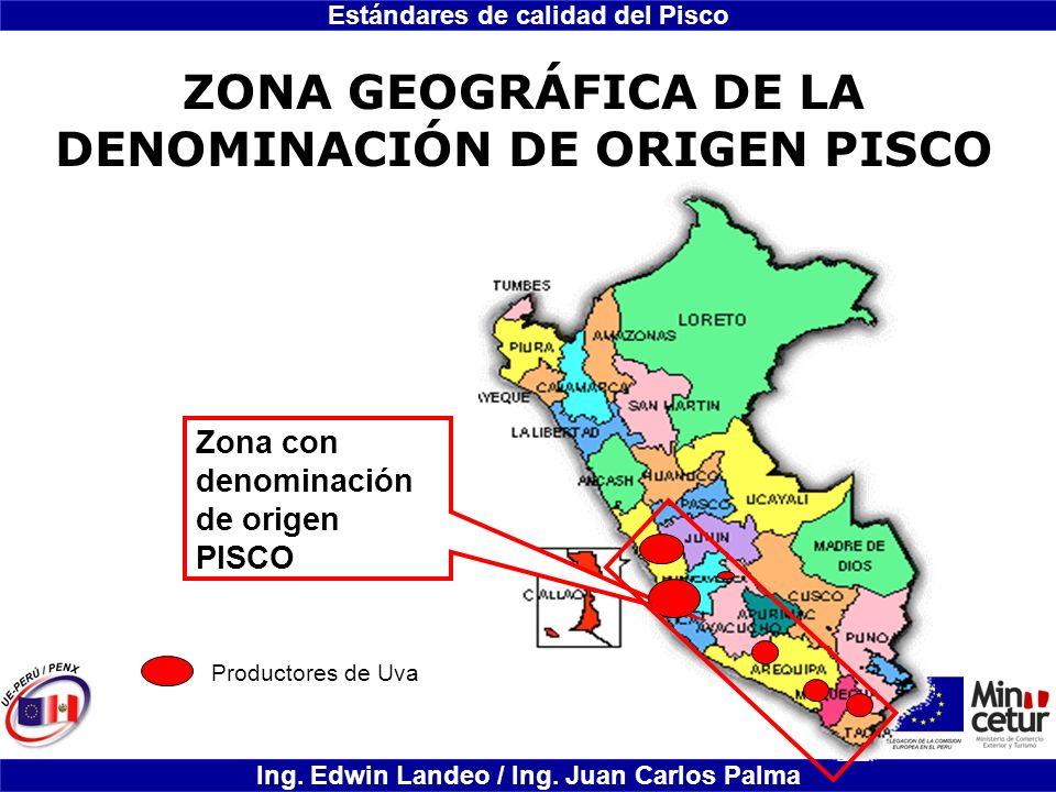 ZONA GEOGRÁFICA DE LA DENOMINACIÓN DE ORIGEN PISCO