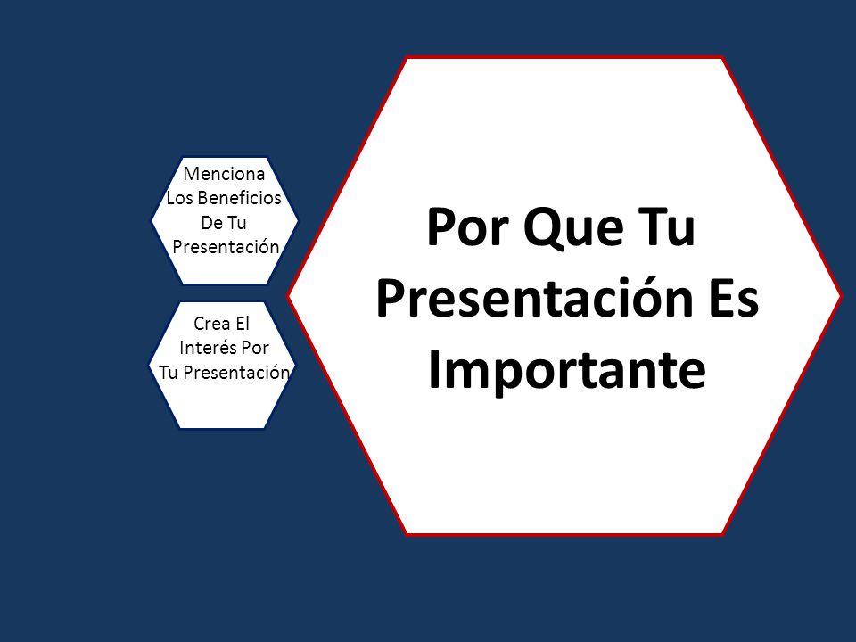 Por Que Tu Presentación Es Importante