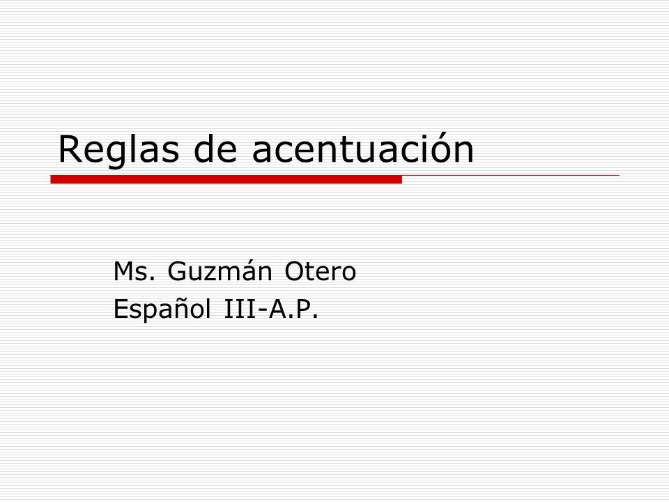 Ms. Guzmán Otero Español III-A.P.