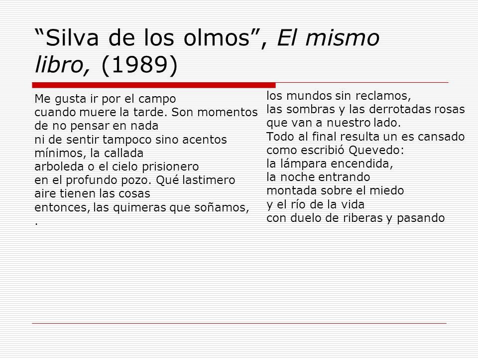 Silva de los olmos , El mismo libro, (1989)