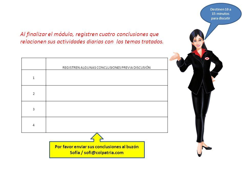 Por favor enviar sus conclusiones al buzón Sofía / sofi@colpatria.com