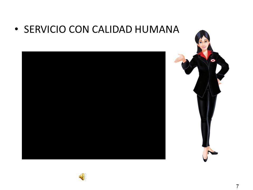 SERVICIO CON CALIDAD HUMANA
