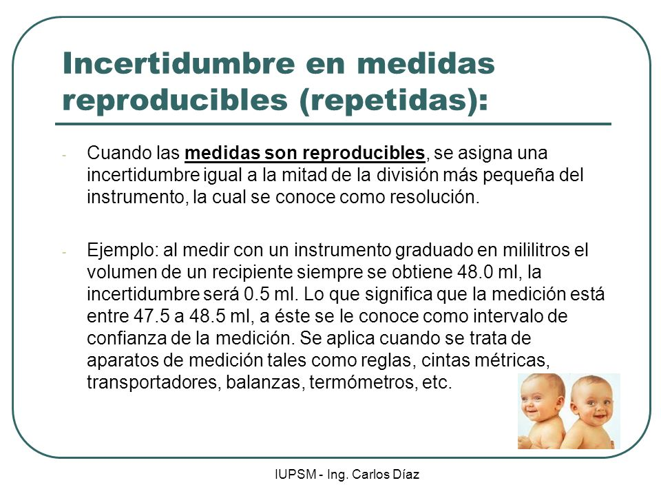 Incertidumbre en medidas reproducibles (repetidas):