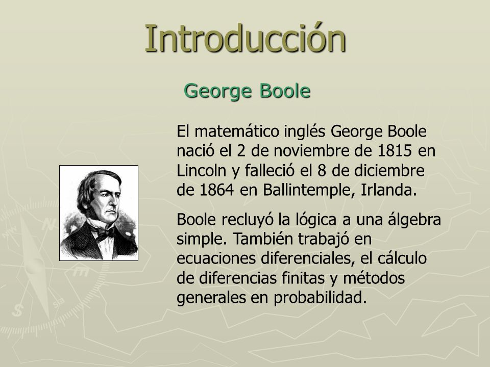 Introducción George Boole