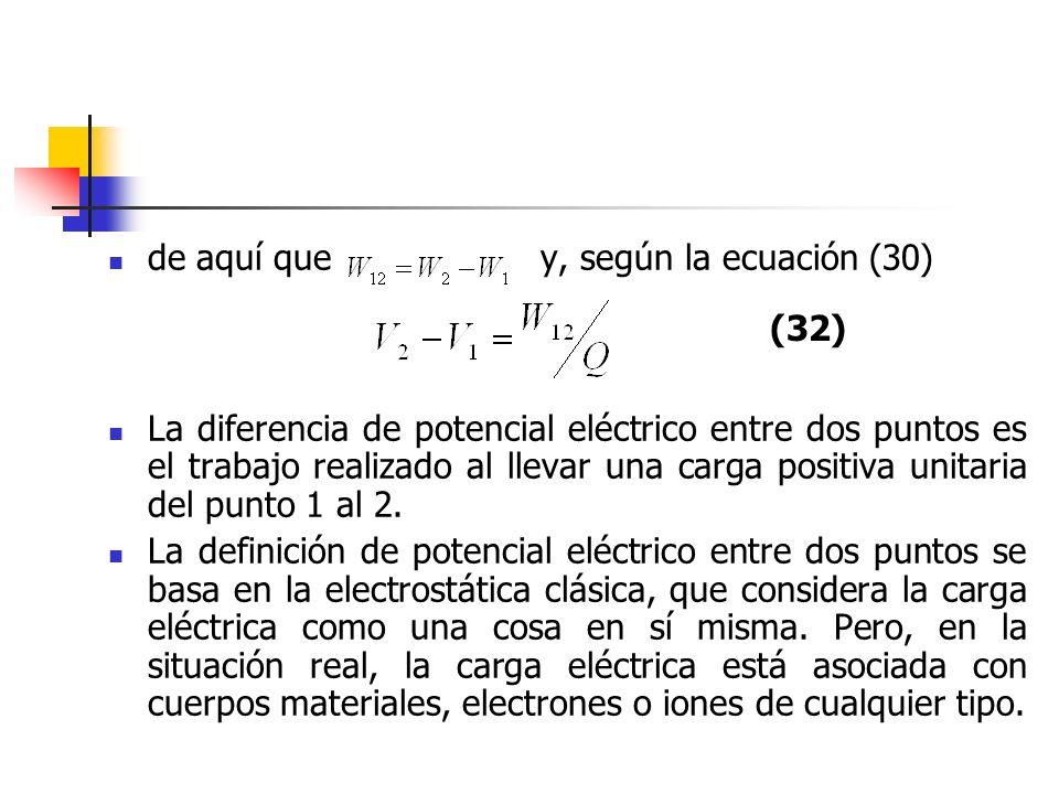 de aquí que y, según la ecuación (30)