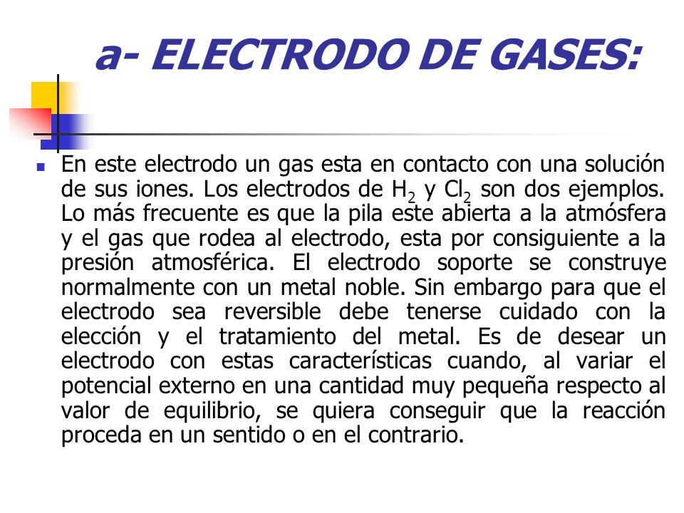a- ELECTRODO DE GASES: