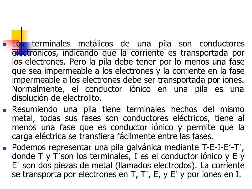 Los terminales metálicos de una pila son conductores electrónicos, indicando que la corriente es transportada por los electrones. Pero la pila debe tener por lo menos una fase que sea impermeable a los electrones y la corriente en la fase impermeable a los electrones debe ser transportada por iones. Normalmente, el conductor iónico en una pila es una disolución de electrolito.