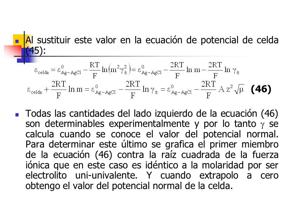 Al sustituir este valor en la ecuación de potencial de celda (45):