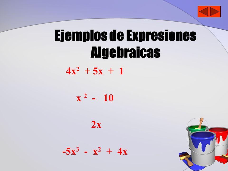 Ejemplos de Expresiones Algebraicas