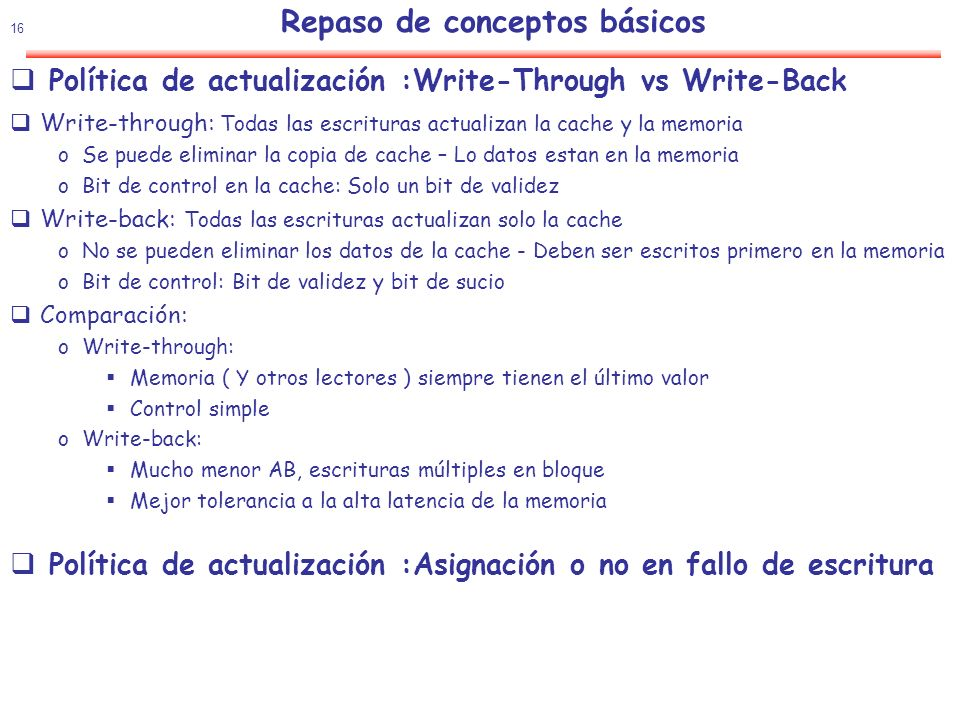 Política de actualización :Write-Through vs Write-Back