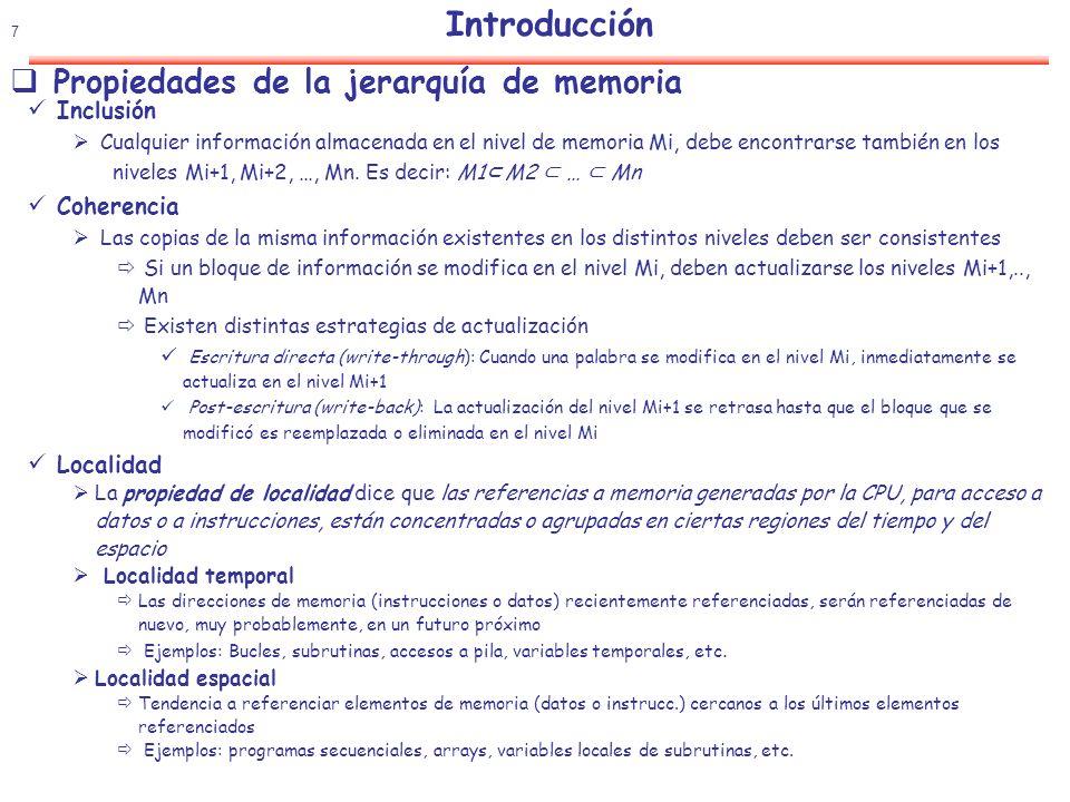 Introducción Propiedades de la jerarquía de memoria Inclusión