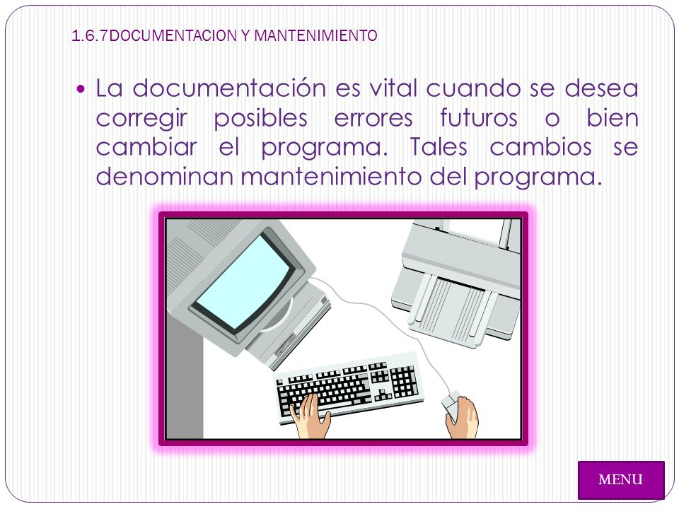 1.6.7DOCUMENTACION Y MANTENIMIENTO