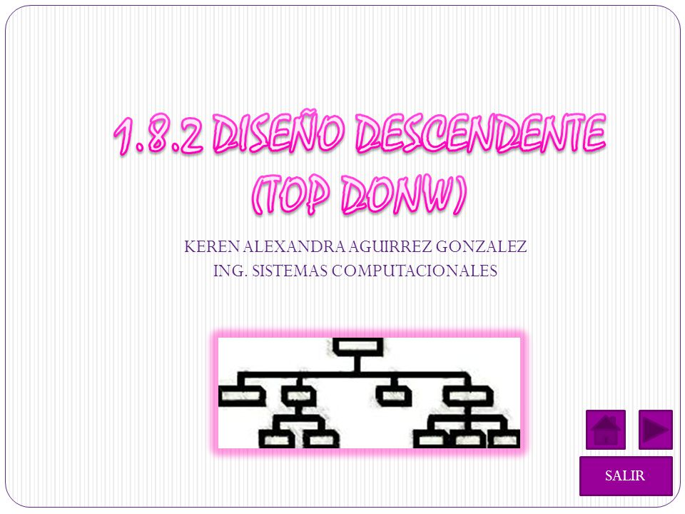1.8.2 DISEÑO DESCENDENTE (TOP DONW)