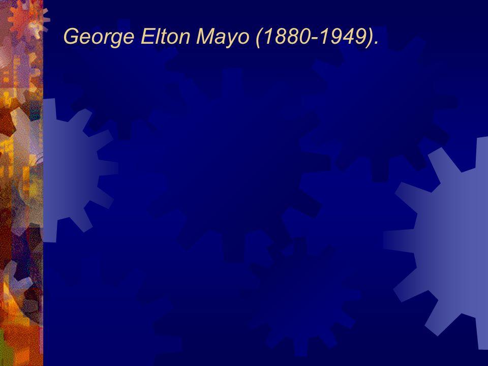 George Elton Mayo (1880-1949).