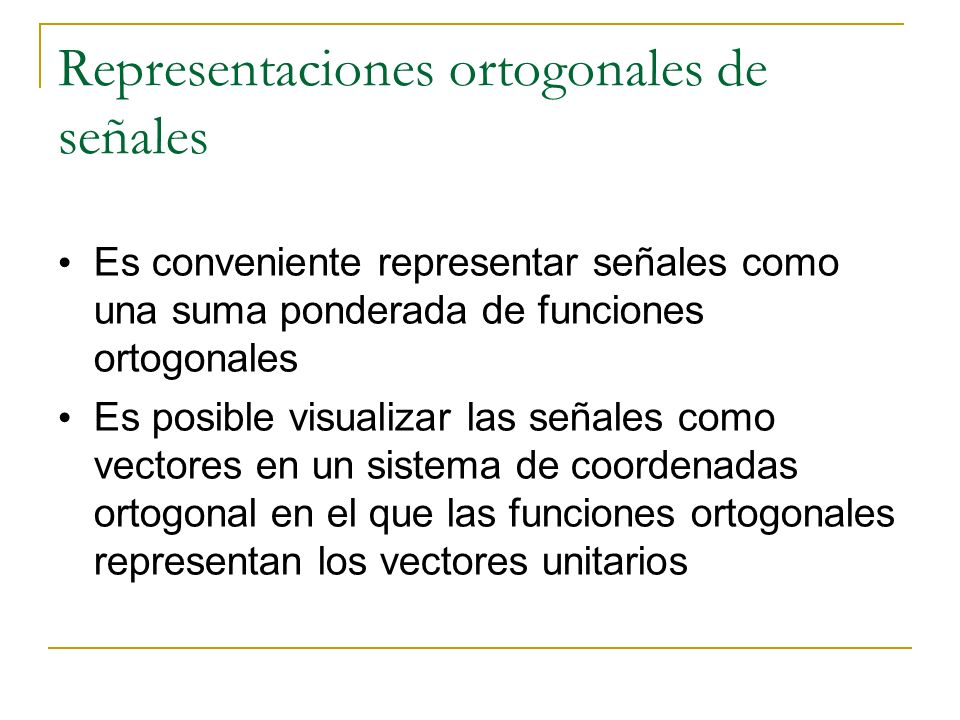 Representaciones ortogonales de señales