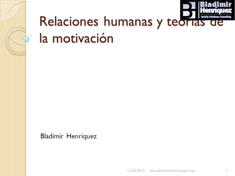 Relaciones humanas y teorías de la motivación