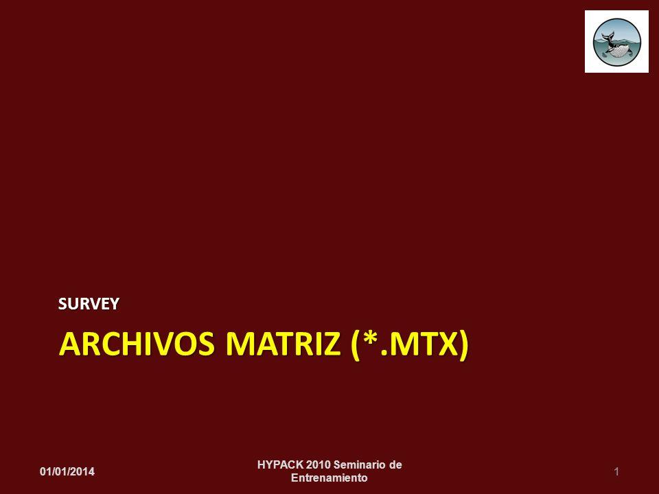 ARCHIVOS MATRIZ (*.MTX)