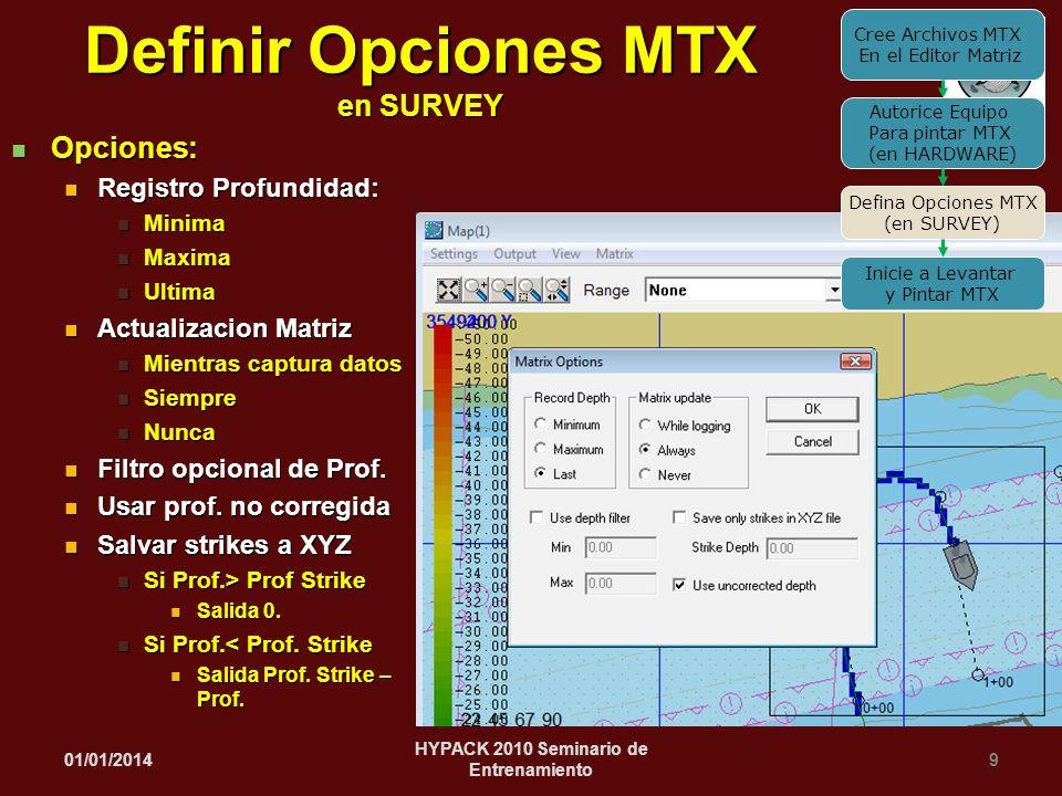 Definir Opciones MTX en SURVEY HYPACK 2010 Seminario de Entrenamiento