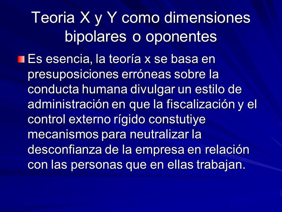 Teoria X y Y como dimensiones bipolares o oponentes