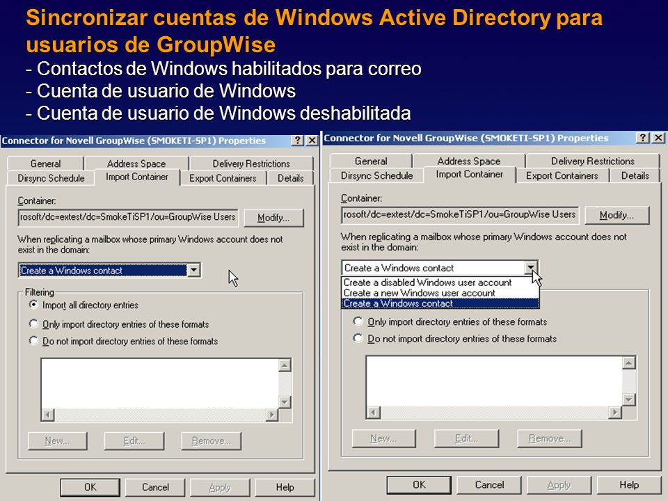 Sincronizar cuentas de Windows Active Directory para usuarios de GroupWise - Contactos de Windows habilitados para correo - Cuenta de usuario de Windows - Cuenta de usuario de Windows deshabilitada