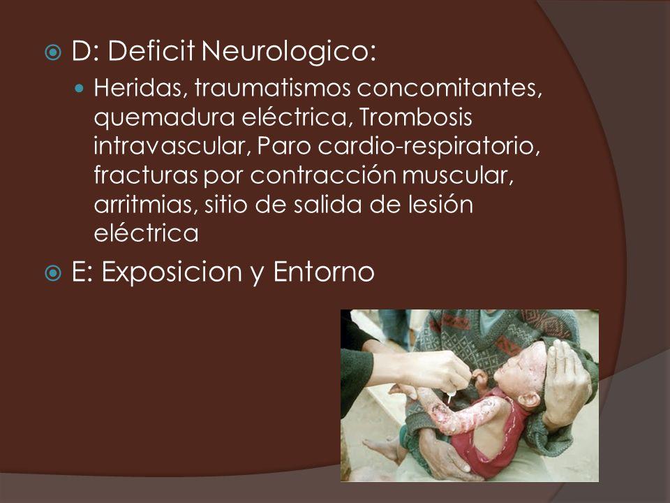 D: Deficit Neurologico: