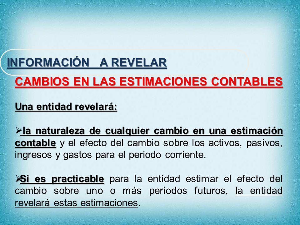 CAMBIOS EN LAS ESTIMACIONES CONTABLES