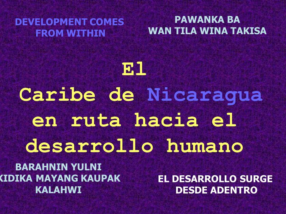 El Caribe de Nicaragua en ruta hacia el desarrollo humano