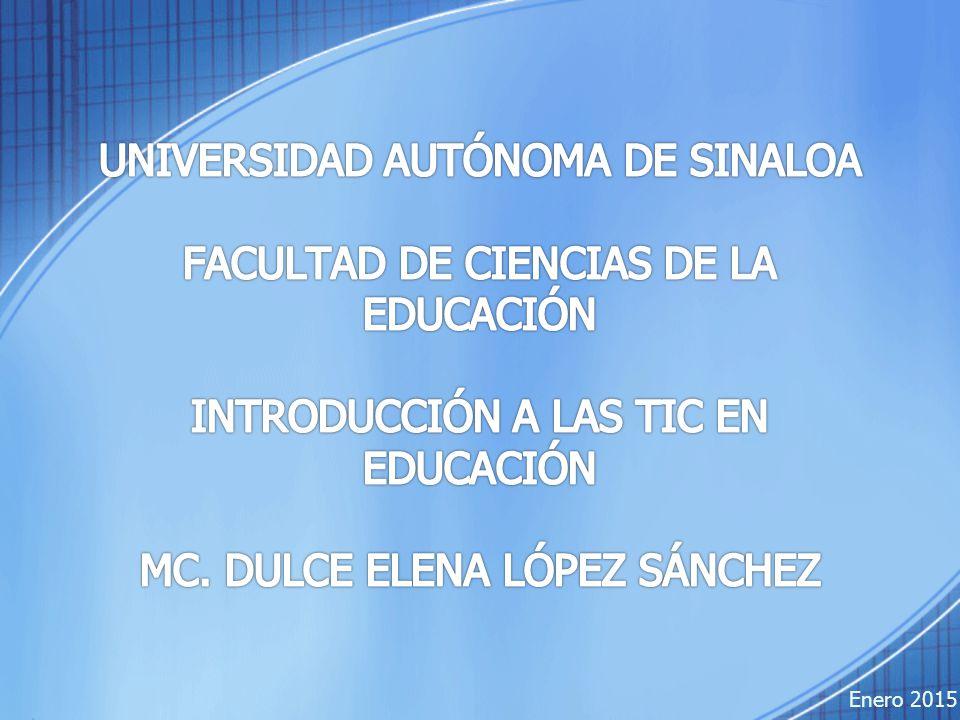 UNIVERSIDAD AUTÓNOMA DE SINALOA FACULTAD DE CIENCIAS DE LA EDUCACIÓN