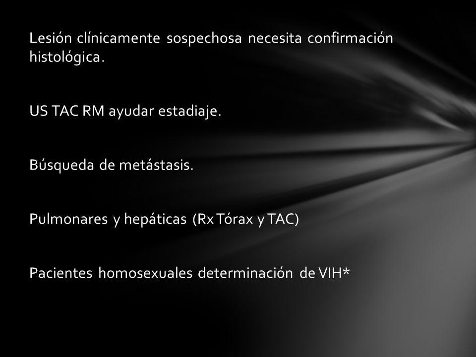 Lesión clínicamente sospechosa necesita confirmación histológica
