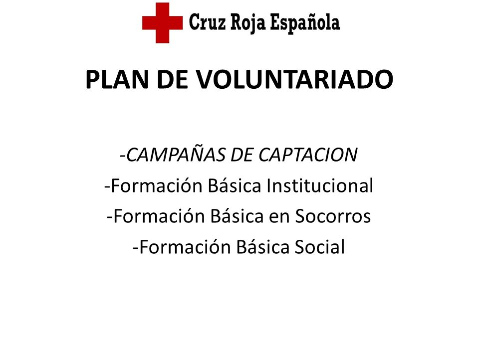 PLAN DE VOLUNTARIADO -CAMPAÑAS DE CAPTACION