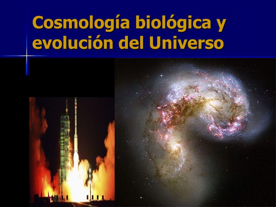 Cosmología biológica y evolución del Universo