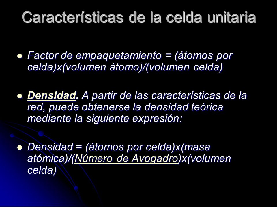 Características de la celda unitaria