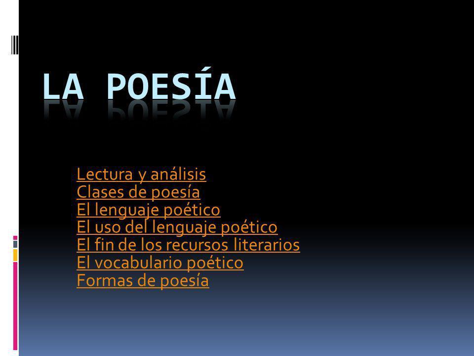 La poesía Lectura y análisis Clases de poesía El lenguaje poético