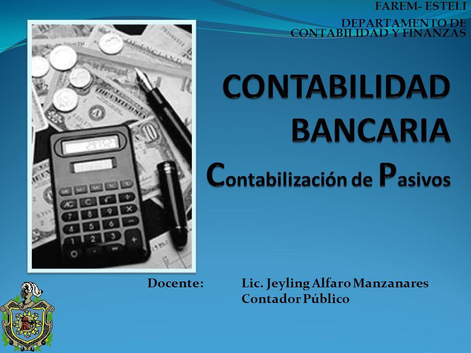 CONTABILIDAD BANCARIA Contabilización de Pasivos