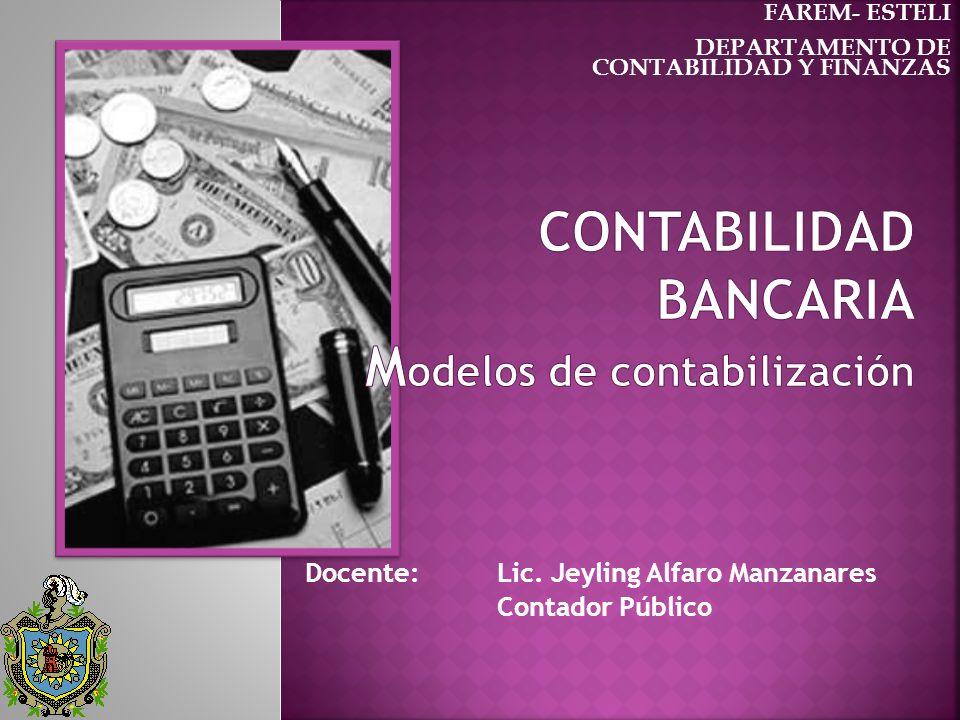 CONTABILIDAD BANCARIA modelos de contabilización