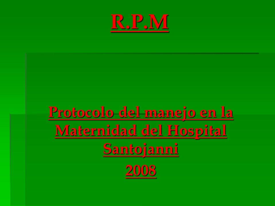 Protocolo del manejo en la Maternidad del Hospital Santojanni 2008