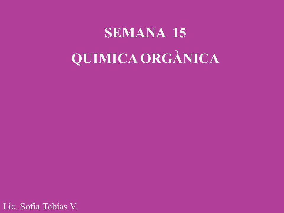 SEMANA 15 QUIMICA ORGÀNICA