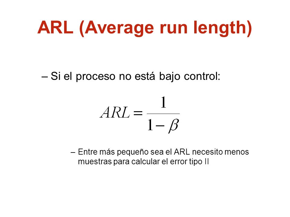 ARL (Average run length)