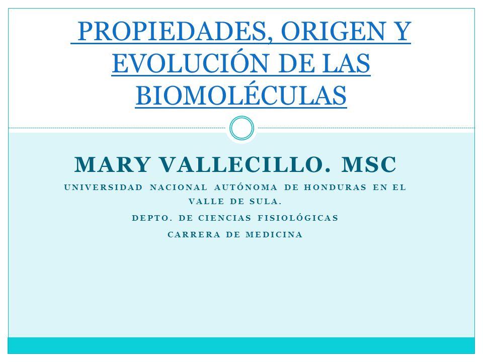 PROPIEDADES, ORIGEN Y EVOLUCIÓN DE LAS BIOMOLÉCULAS