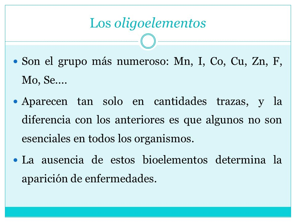 Los oligoelementosSon el grupo más numeroso: Mn, I, Co, Cu, Zn, F, Mo, Se....