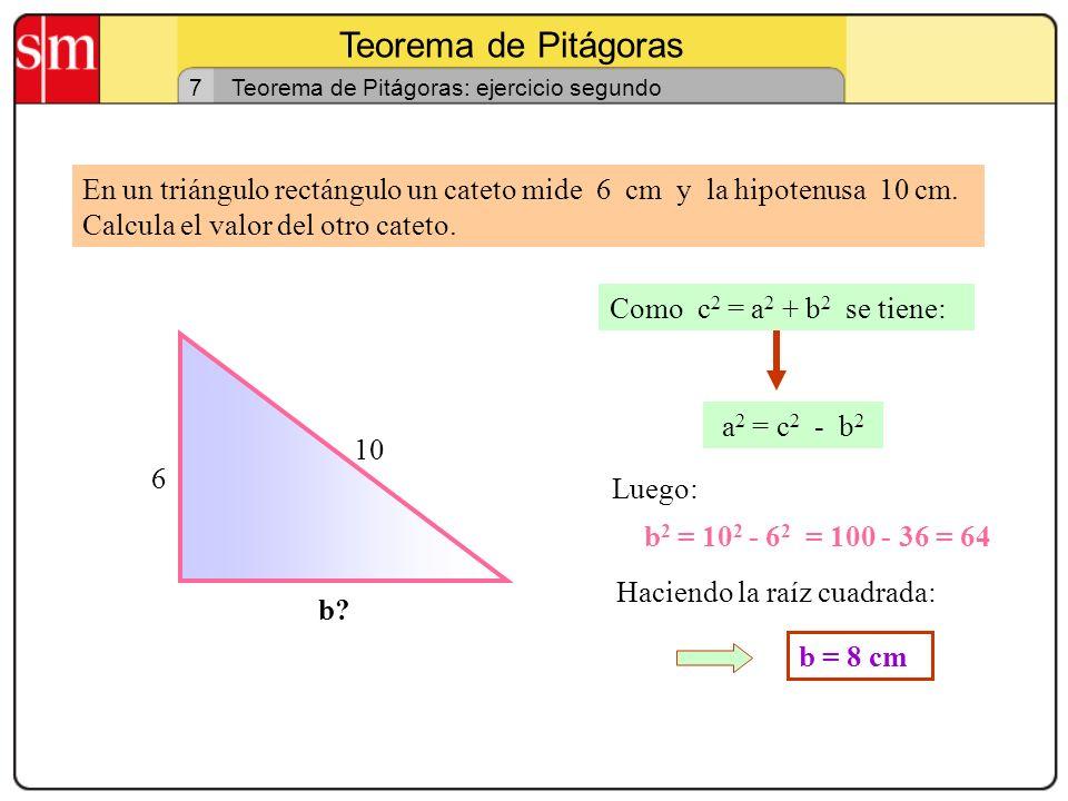 Teorema de Pitágoras 7. Teorema de Pitágoras: ejercicio segundo.