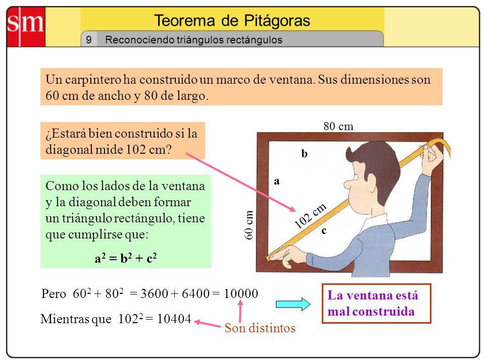 Teorema de Pitágoras 9. Reconociendo triángulos rectángulos.