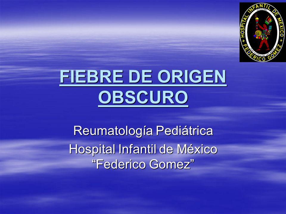 FIEBRE DE ORIGEN OBSCURO