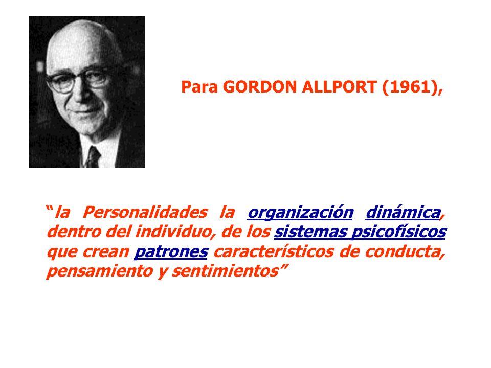 Para GORDON ALLPORT (1961),